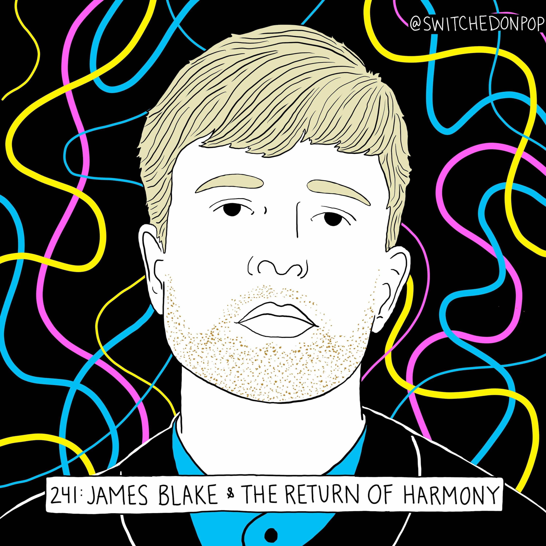 James Blake & The Return of Harmony