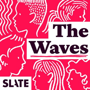 The Waves podcast
