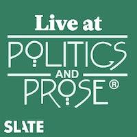 Uploads 2f1516106832596 tk3j5d6qwh8 c6432b7e6ad1a7c0ccbf6344ef823c42 2f01 slate redux podcast cover live at politics and prose.jpg?ixlib=rails 2.1