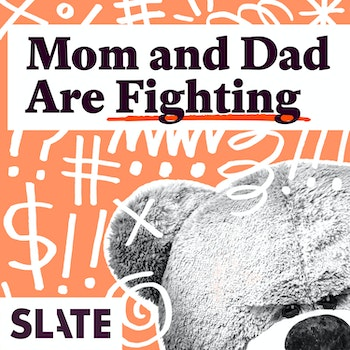 Mom and Dad are Fighting Podcast