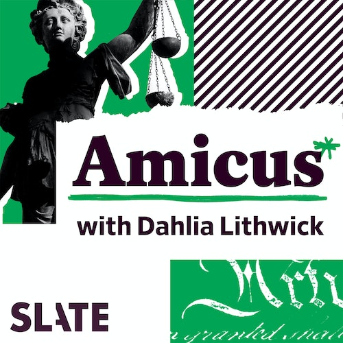 How Donald Trump Weaponizes the Law by Amicus With Dahlia Lithwick | Law, Justice, and the Courts