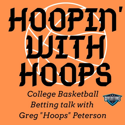 2/25/2020-Hoopin' With Hoops by Hoopin with Hoops: The College Basketball Betting Show