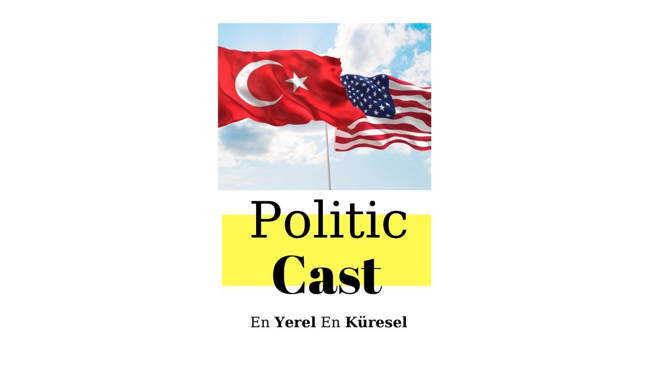 #99 ABD ile Türkiye Arasında İlan Edilmemiş Savaş