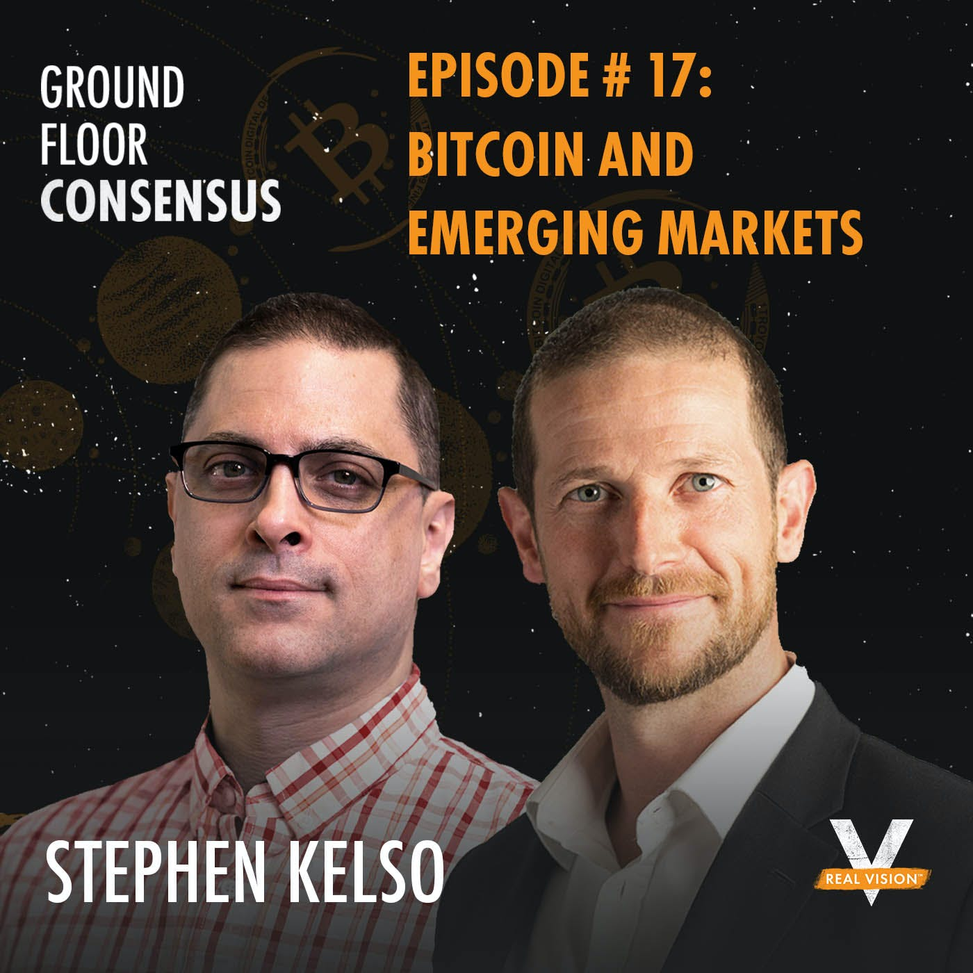 GFC017: Bitcoin And Emerging Markets ( w/ Stephen Kelso )