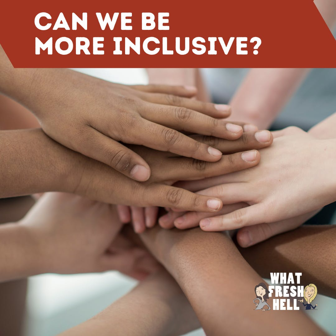 Can We Be More Inclusive Parents?