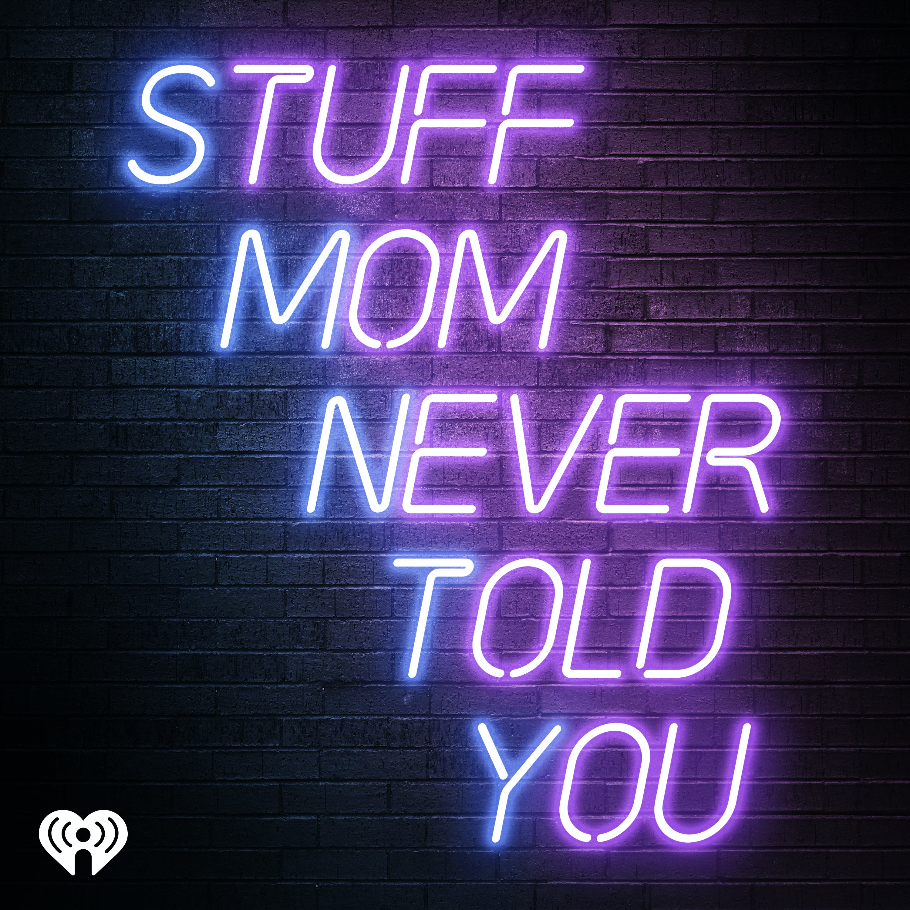 Stuff Mom Never Told You podcast show image