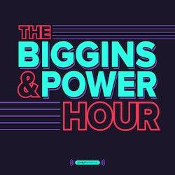 The Biggins & Power Hour