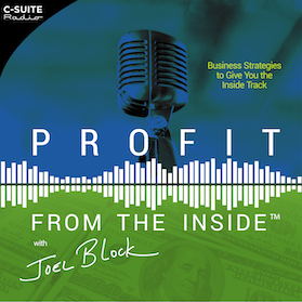 Profit From the Inside with Joel Block