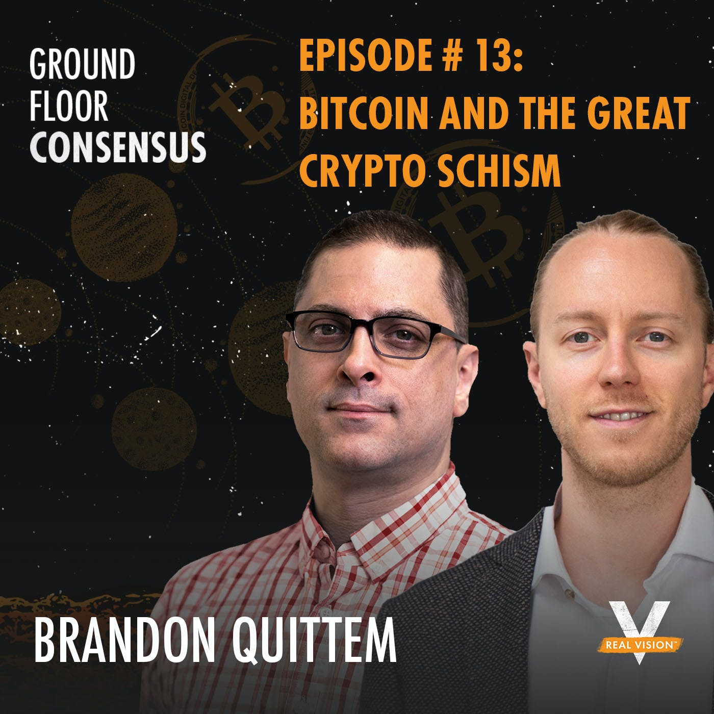 GFC013: Bitcoin And The Great Crypto Schism ( w/ Brandon Quittem)