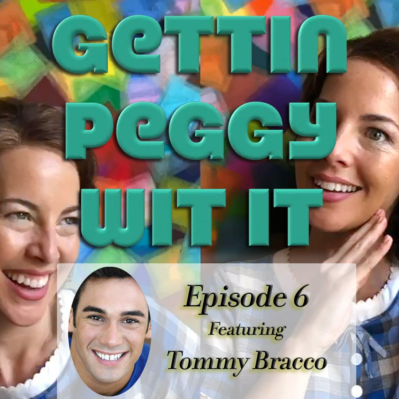 #6 - Tommy Bracco: The Chosen Gay