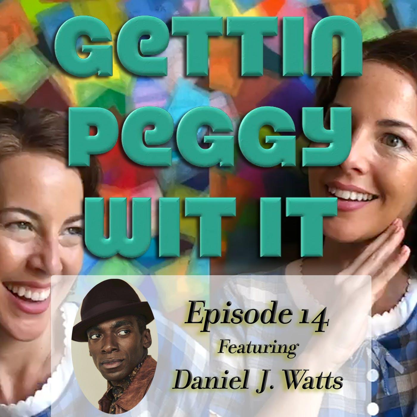 #14 - Daniel J. Watts: MegaWatts