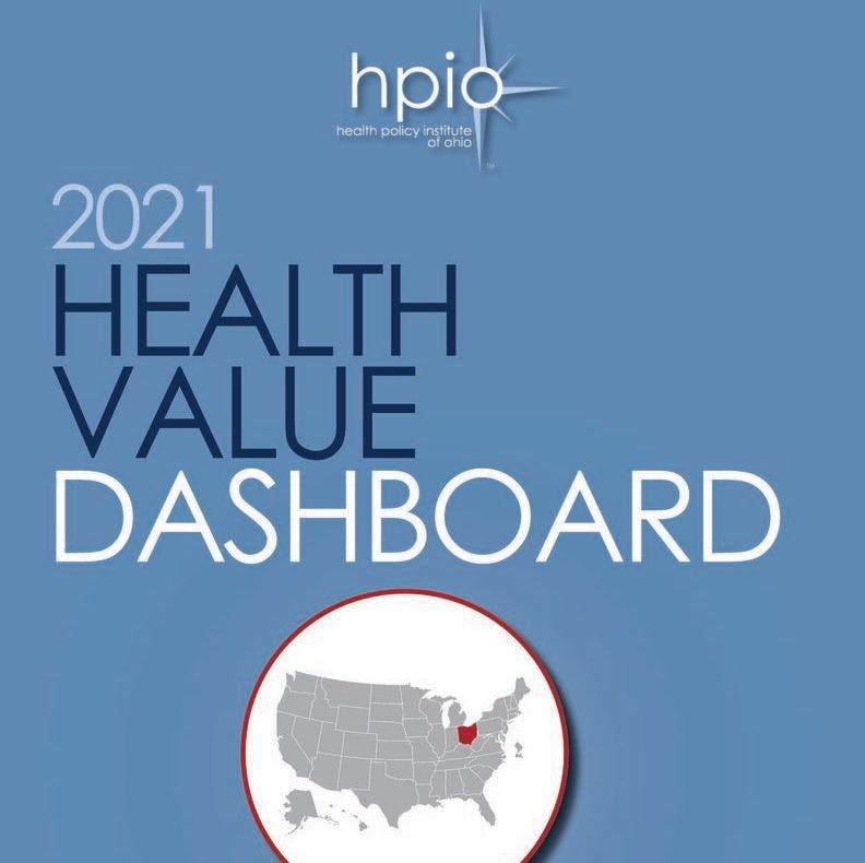 91. 47th in the Nation: A Look at the Health Policy Institute of Ohio's 2021 Health Value Dashboard