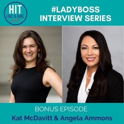 Ladyboss Interview Series: Kat McDavitt & Angela Ammons