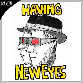 Having New Eyes