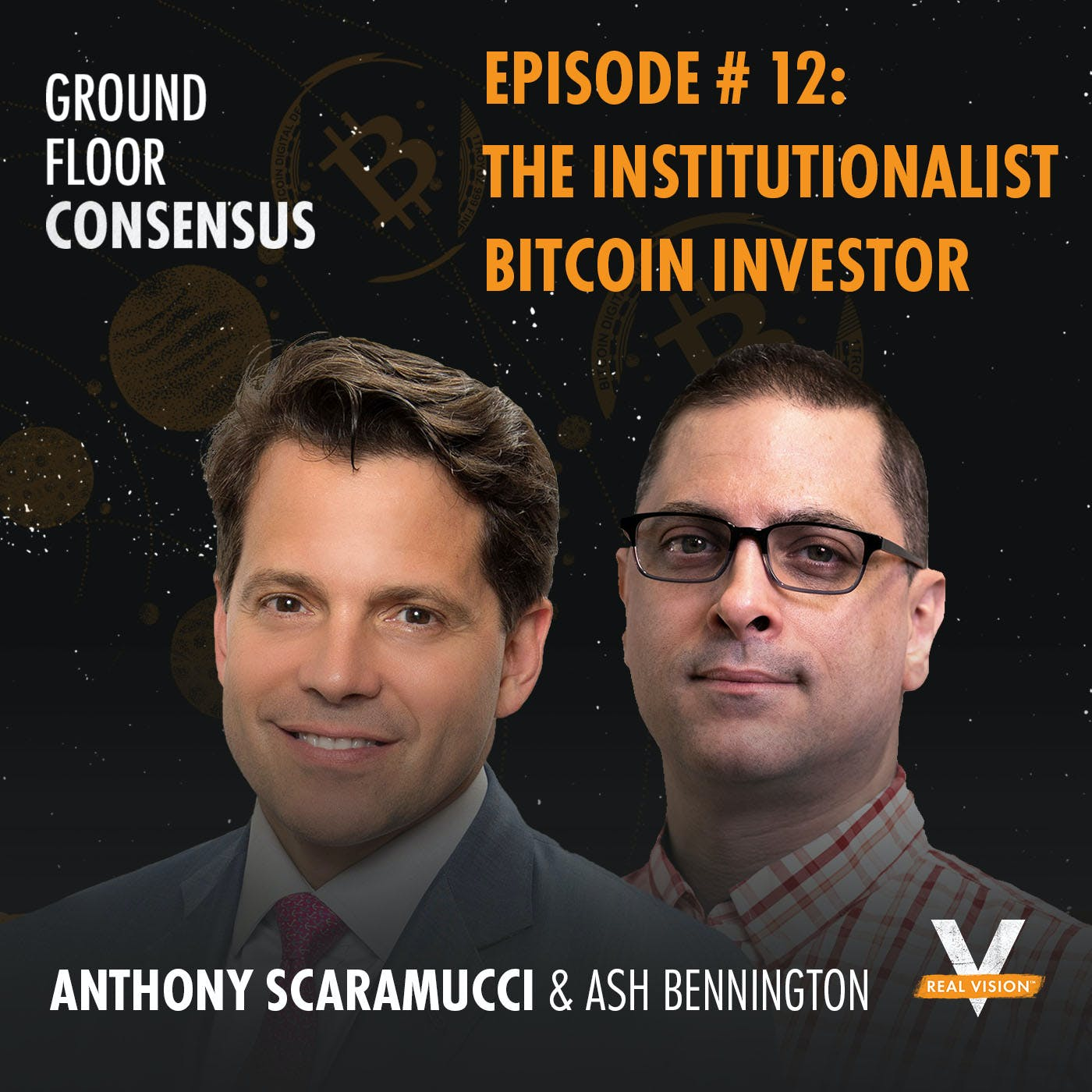 GFC012: The Institutionalist Bitcoin Investor( w/ Anthony Scaramucci )