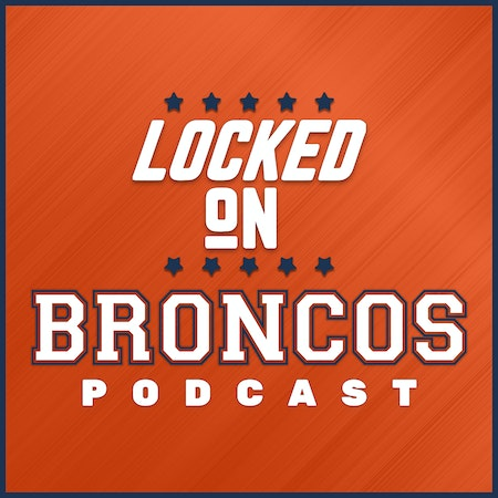 Uploads 2f1551225865108 bzqy1lfftq4 9c6f90893b9607e7b14d03e97417c2b6 2flocked on broncos podcast bg.jpg?ixlib=rails 2.1