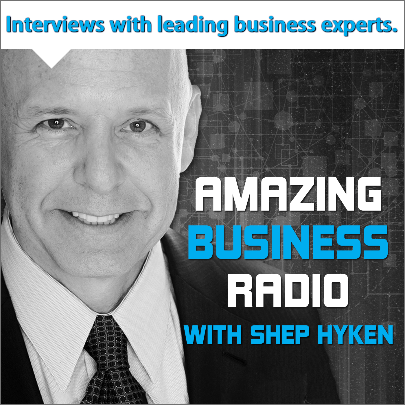 Amazing Business Radio with Shep Hyken