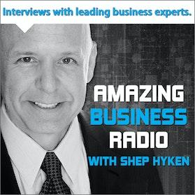 Amazing Business Radio with Shep Hyken