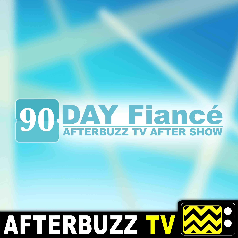 90 Day Fiance Special w/ Geoffrey Paschel   AfterBuzz TV