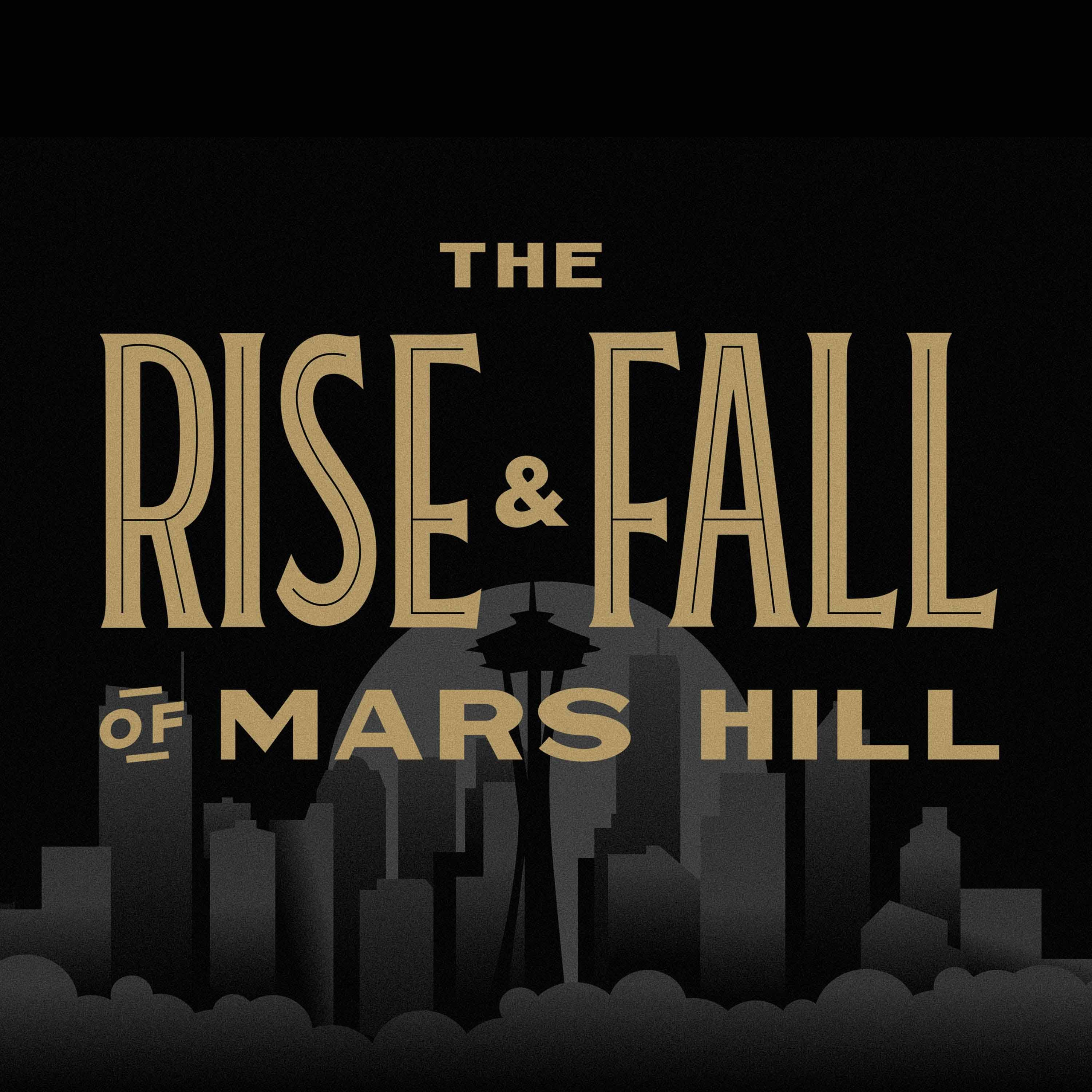 The Rise and Fall of Mars Hill by Christianity Today