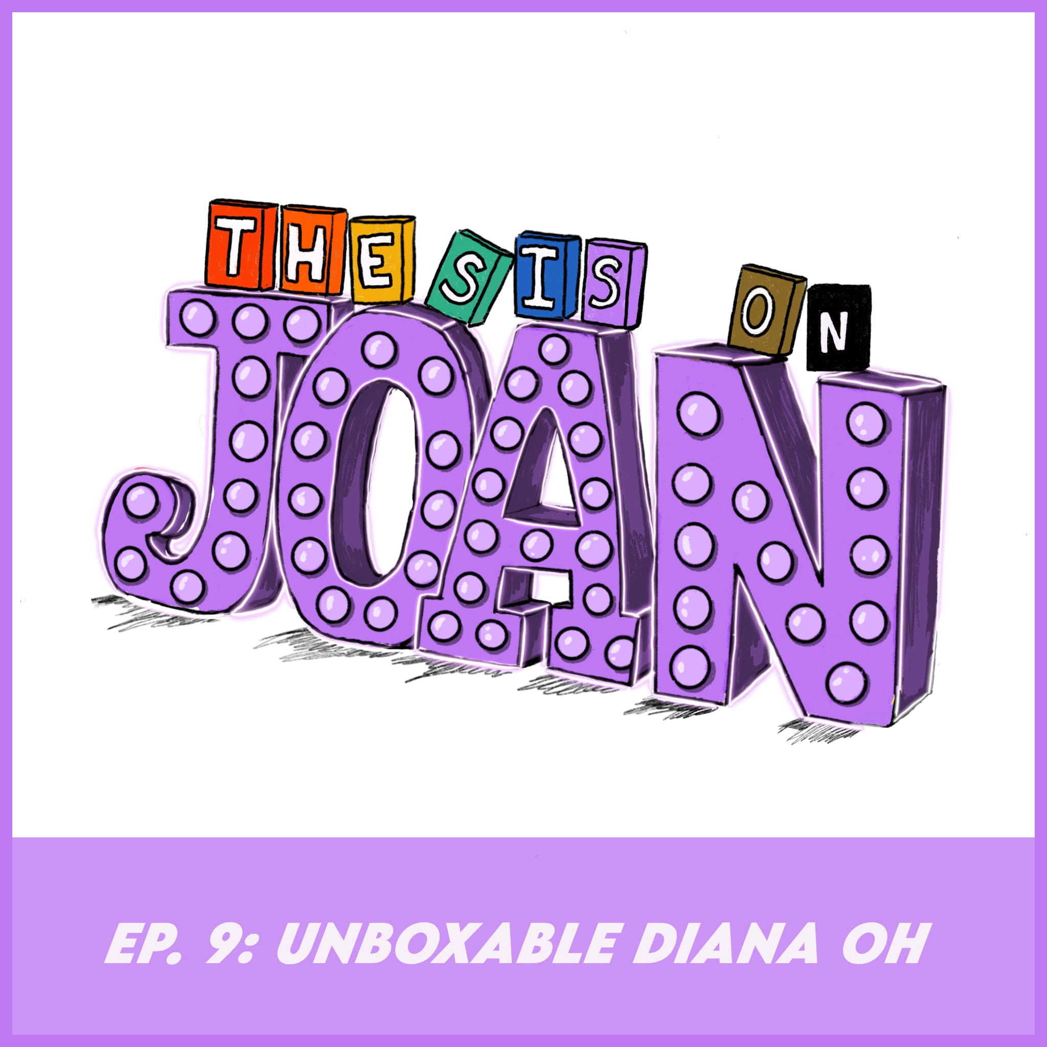 #9 Unboxable Diana Oh