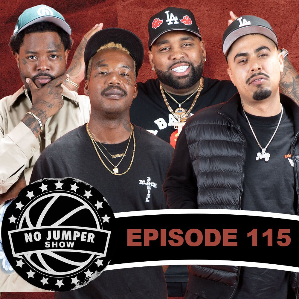 The No Jumper Show Ep. 115 w/ Blazzy & Toke