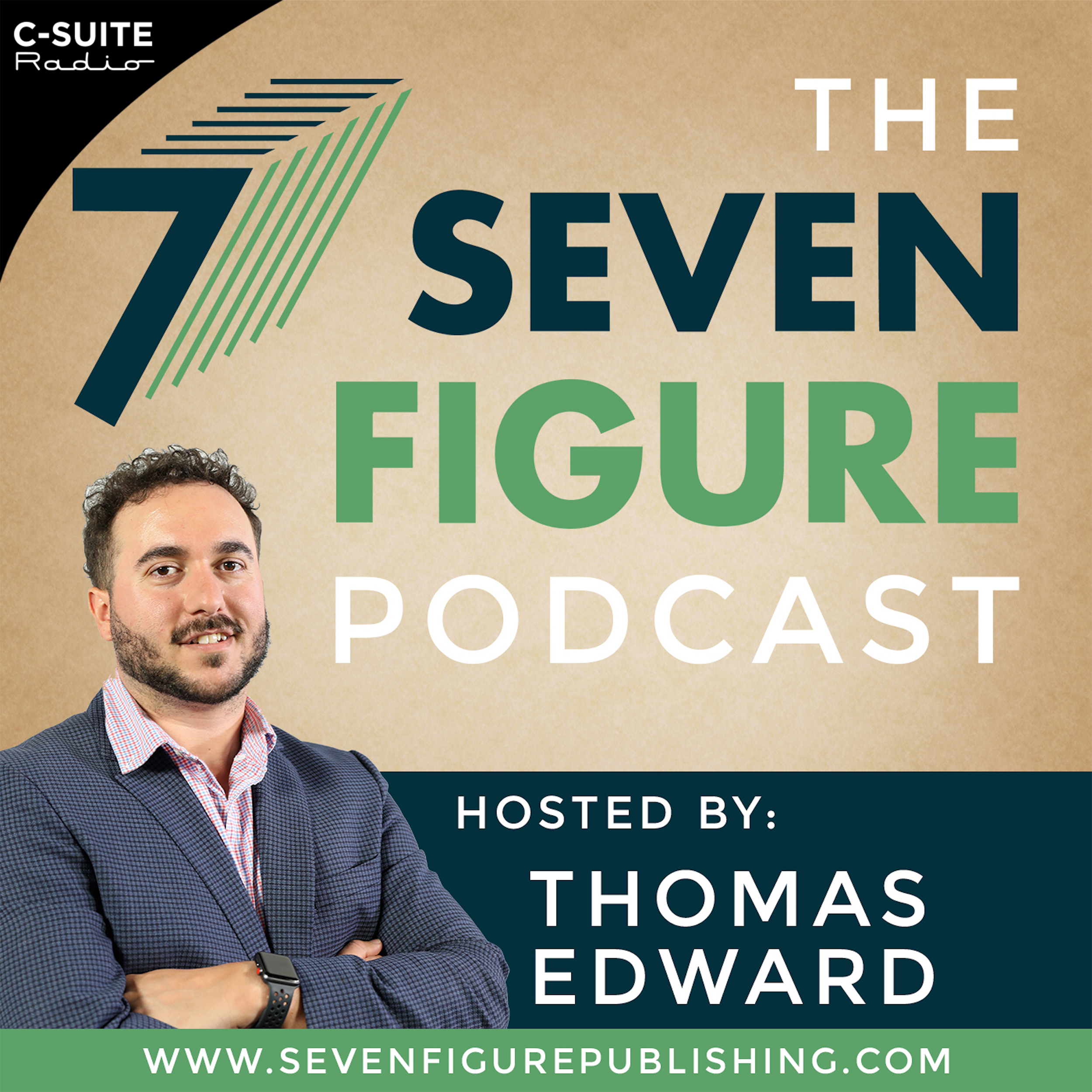The Seven Figure Podcast