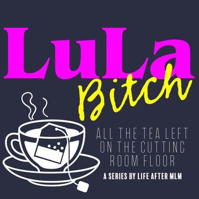 Episode 57 - LuLaBitch - Becca Peter - Part 2
