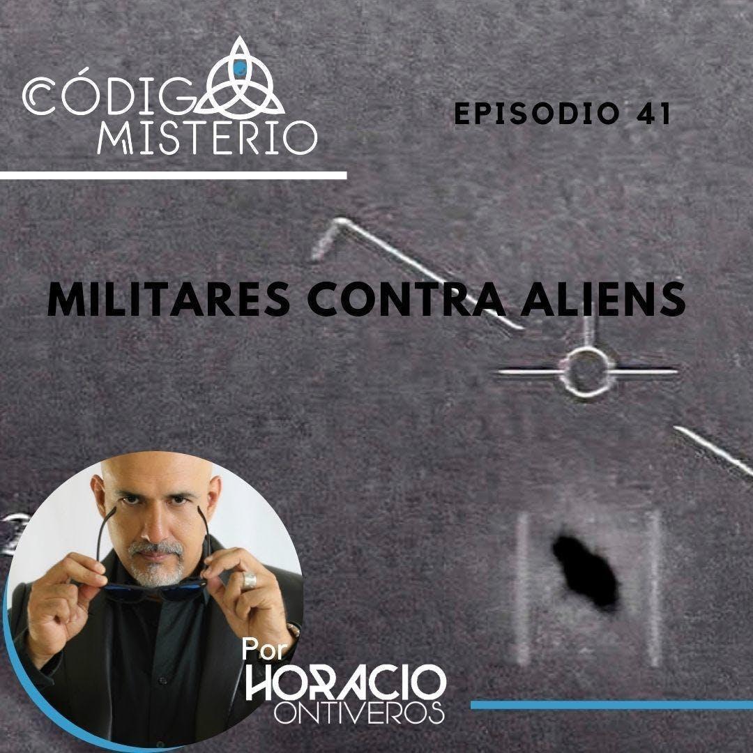 41: Militares contra alienígenas.
