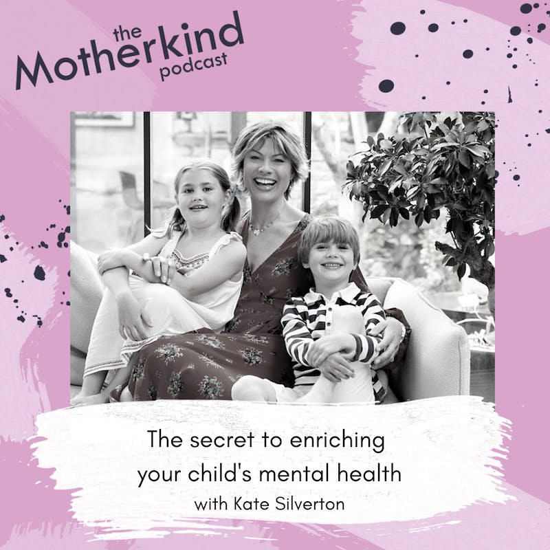 The secret to enriching your child's emotional health with Kate Silverton