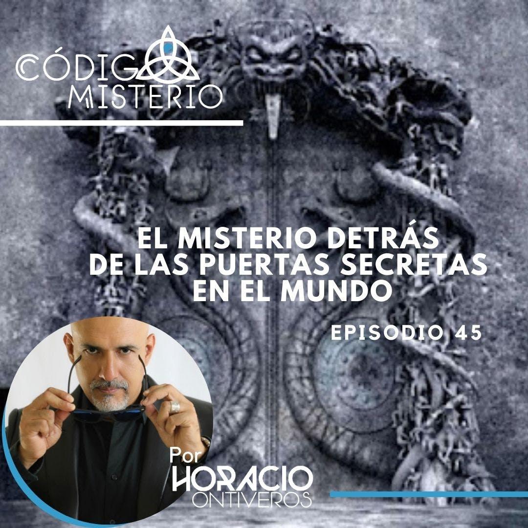 45: El misterio detrás de las puertas secretas en el mundo.