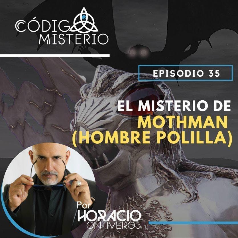 35: El misterio de Mothman (el hombre polilla)