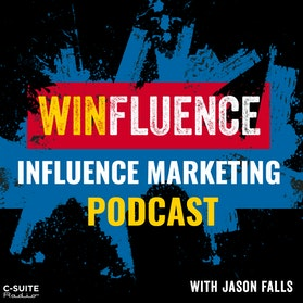 Winfluence – The Influence Marketing Podcast