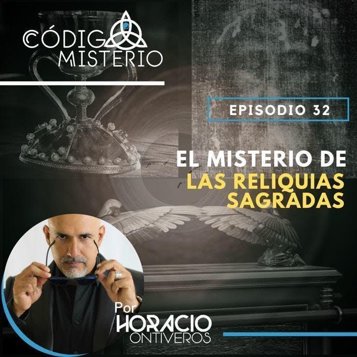 32: El misterio de las reliquias sagradas.