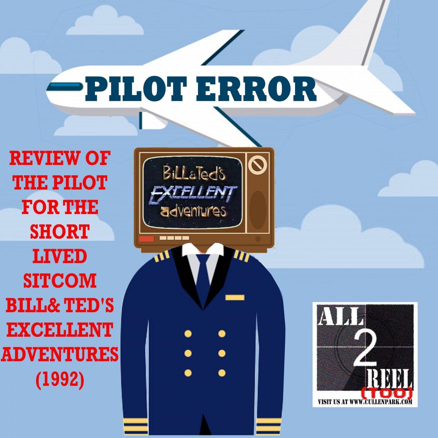 Bill & Ted's Excellent Adventures (1992) PILOT ERROR TV REVIEW