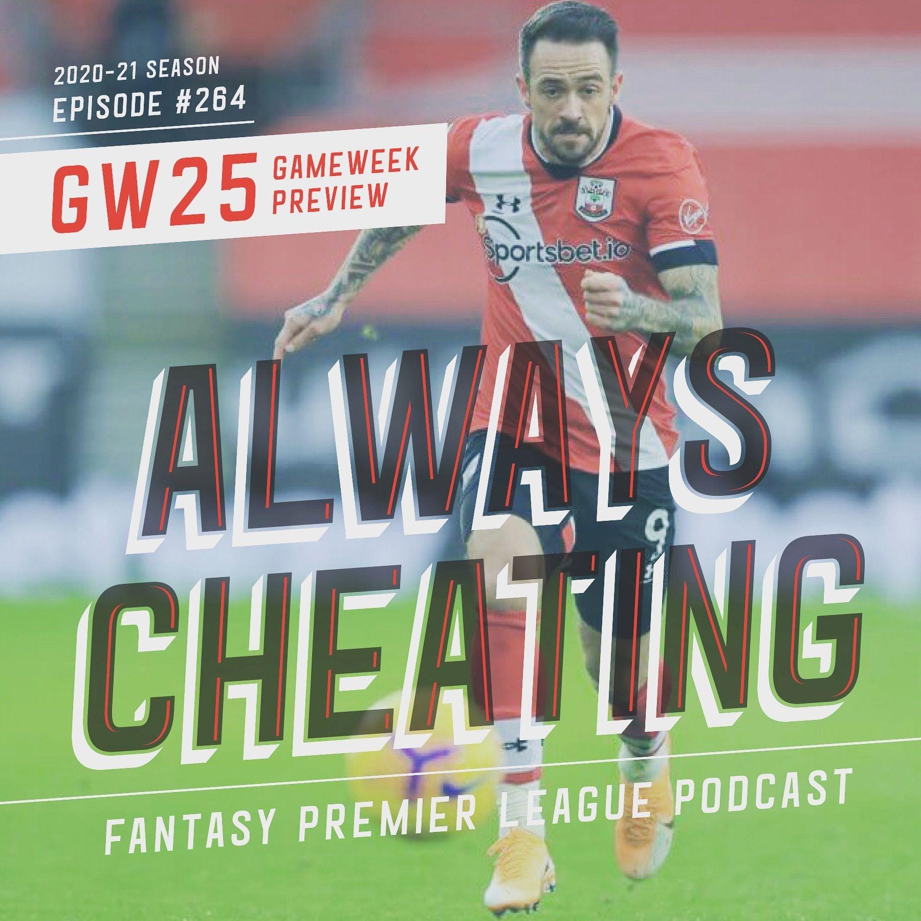 GW25 Preview & Double Gameweek Talk