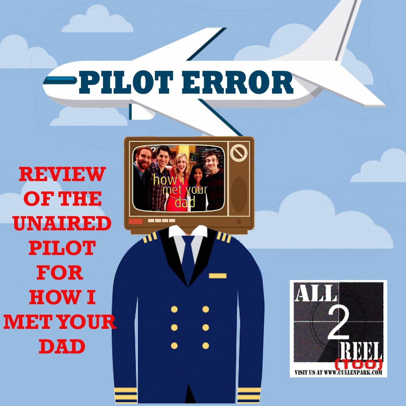 How I Met Your Dad (2014) PILOT ERROR TV REVIEW