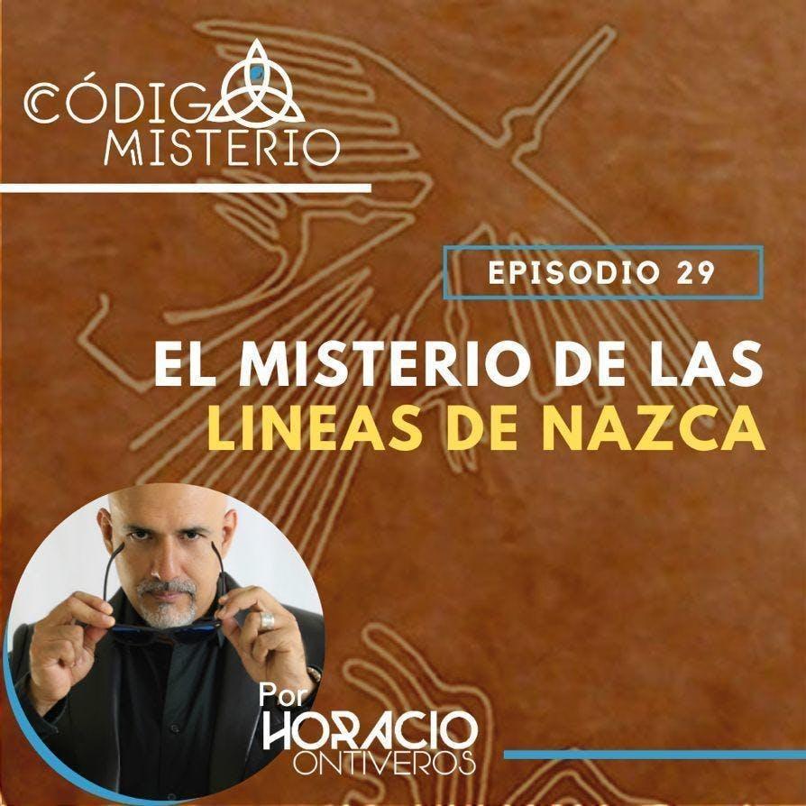29: El misterio de la líneas de Nazca.