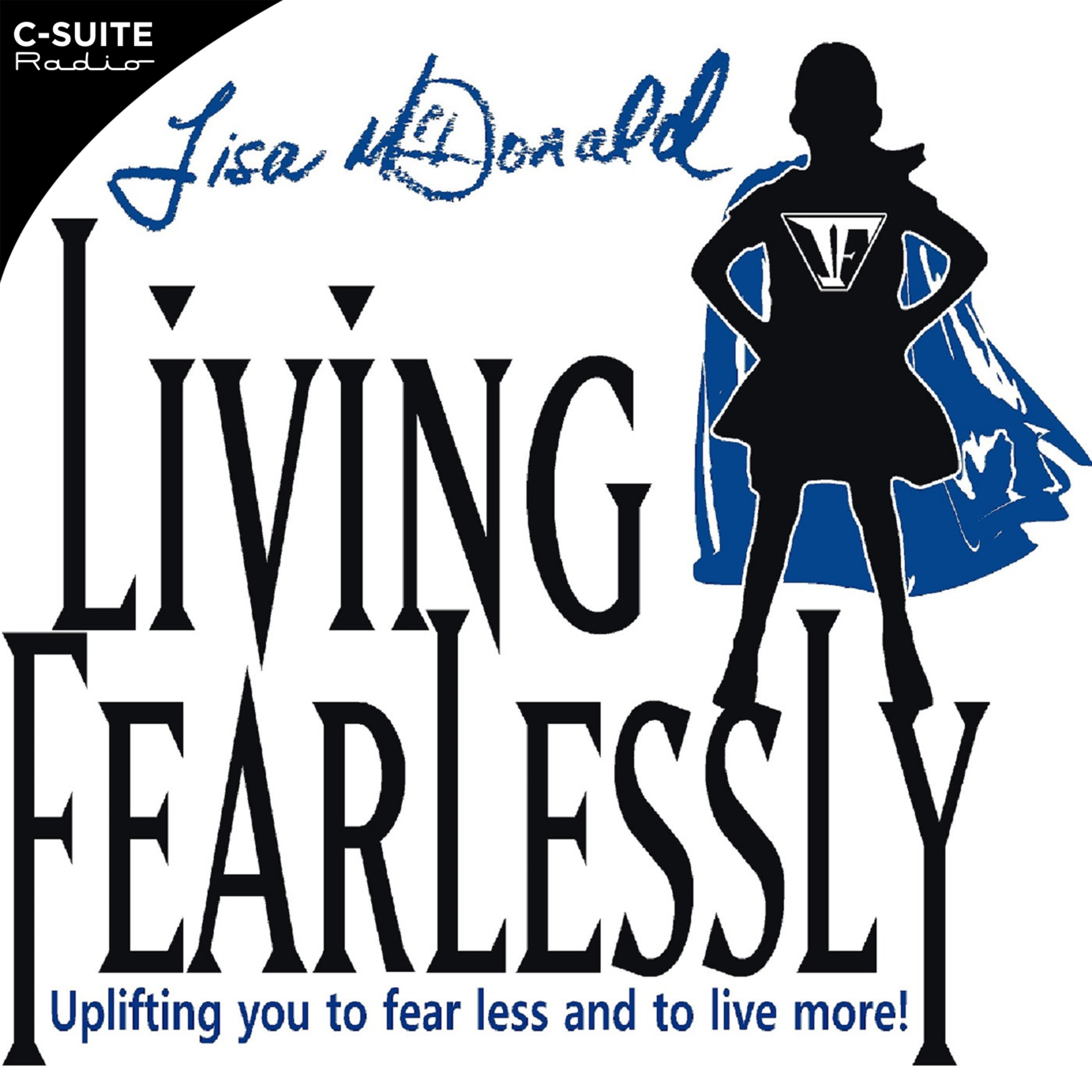 """Living Fearlessly"" with Lisa McDonald"