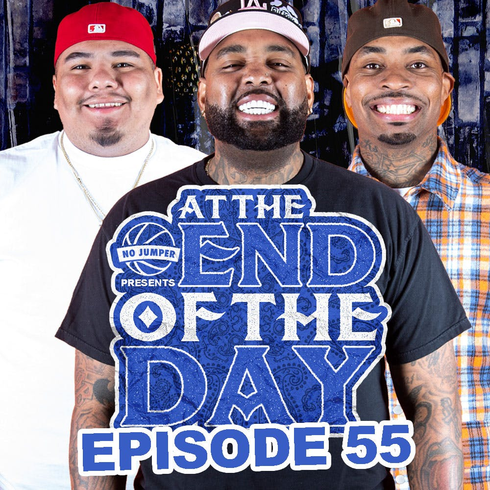 At The End of The Day Ep. 55 w/ Man Man Savage