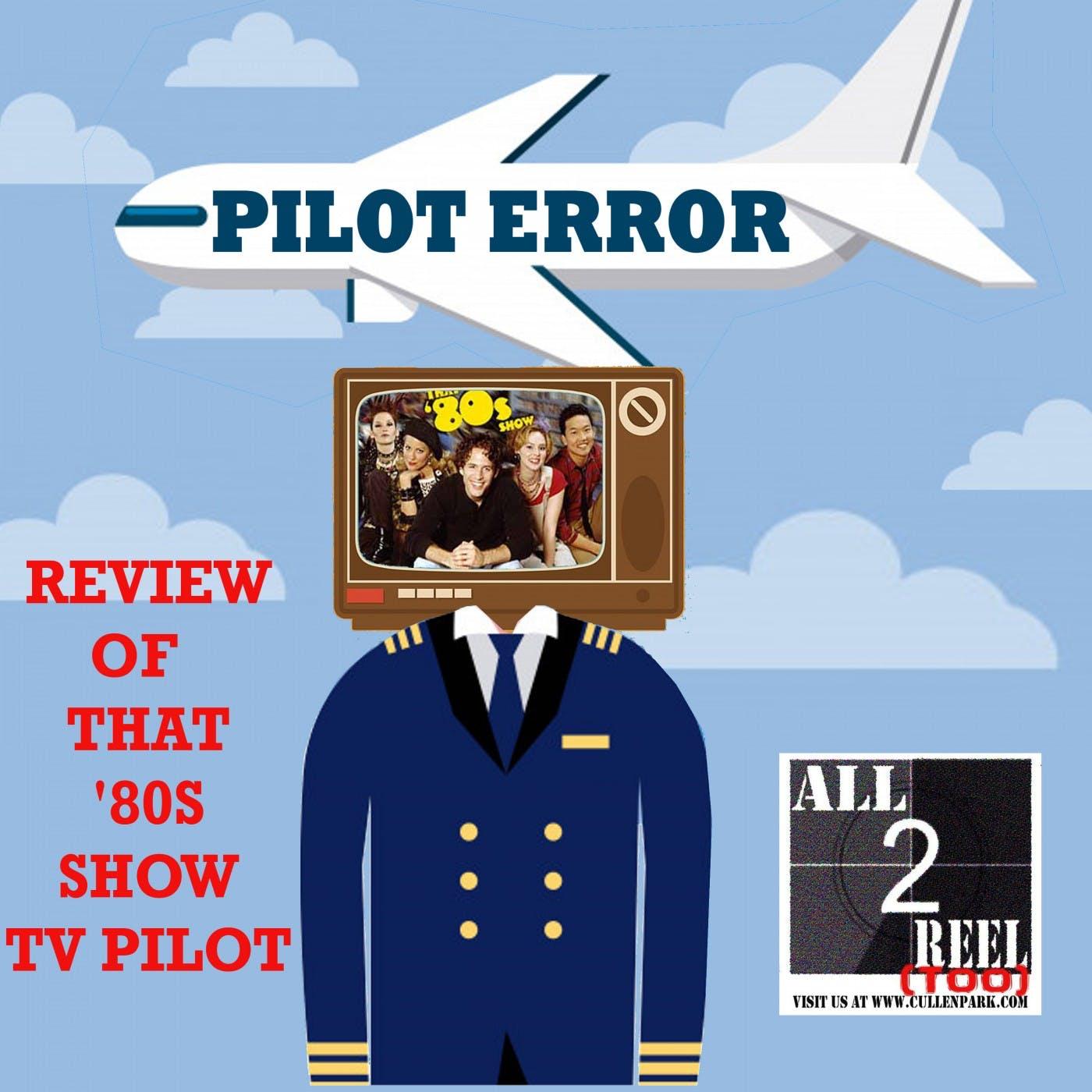 That '80s Show (2002) PILOT ERROR TV REVIEW
