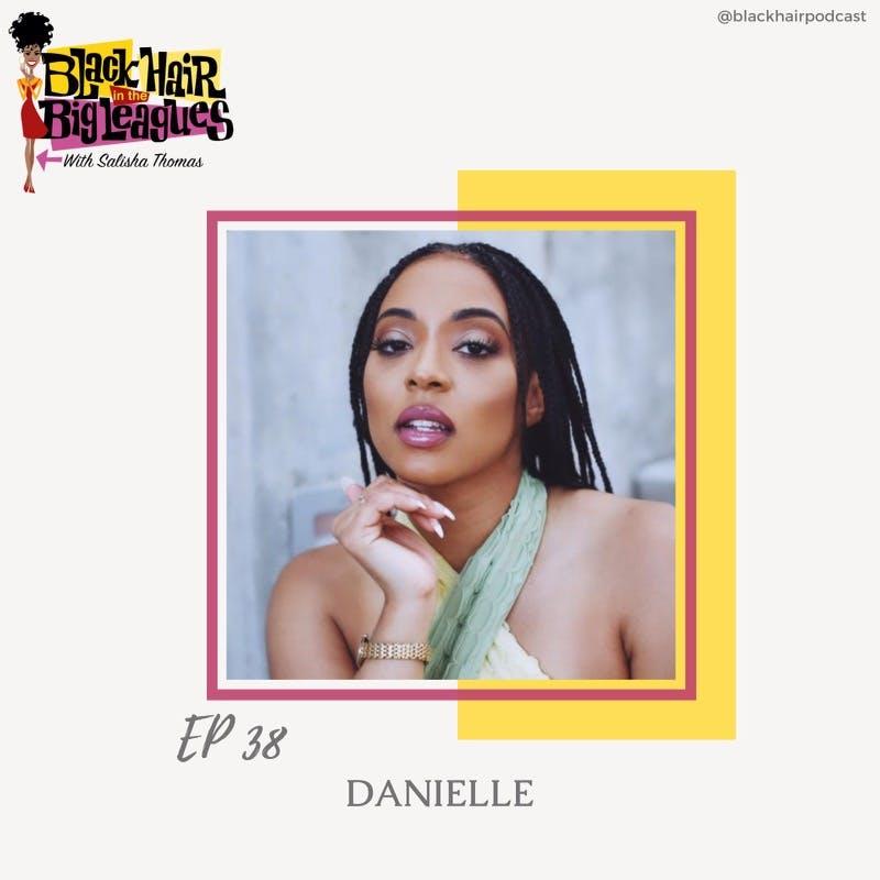 EP 38-Solo Recording Artist: DANIELLE