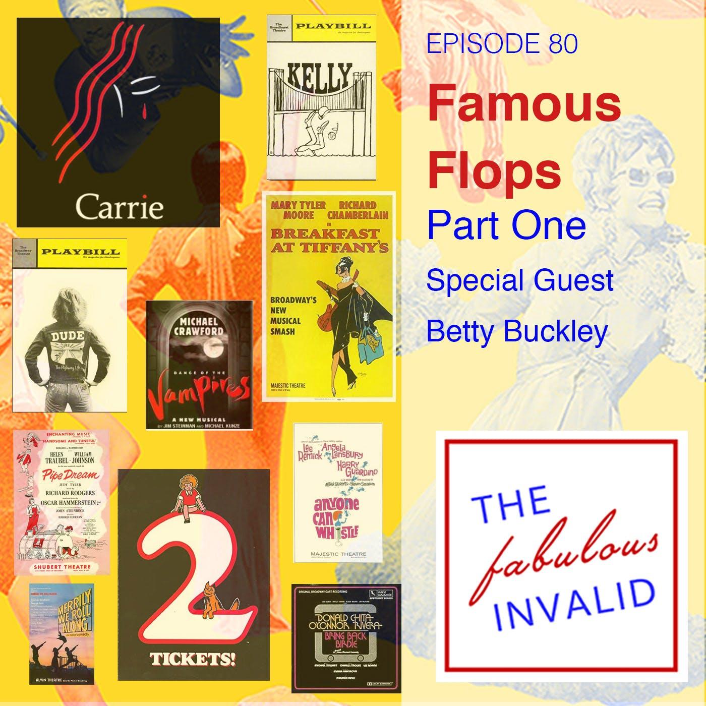 Episode 80: Famous Flops: Part One