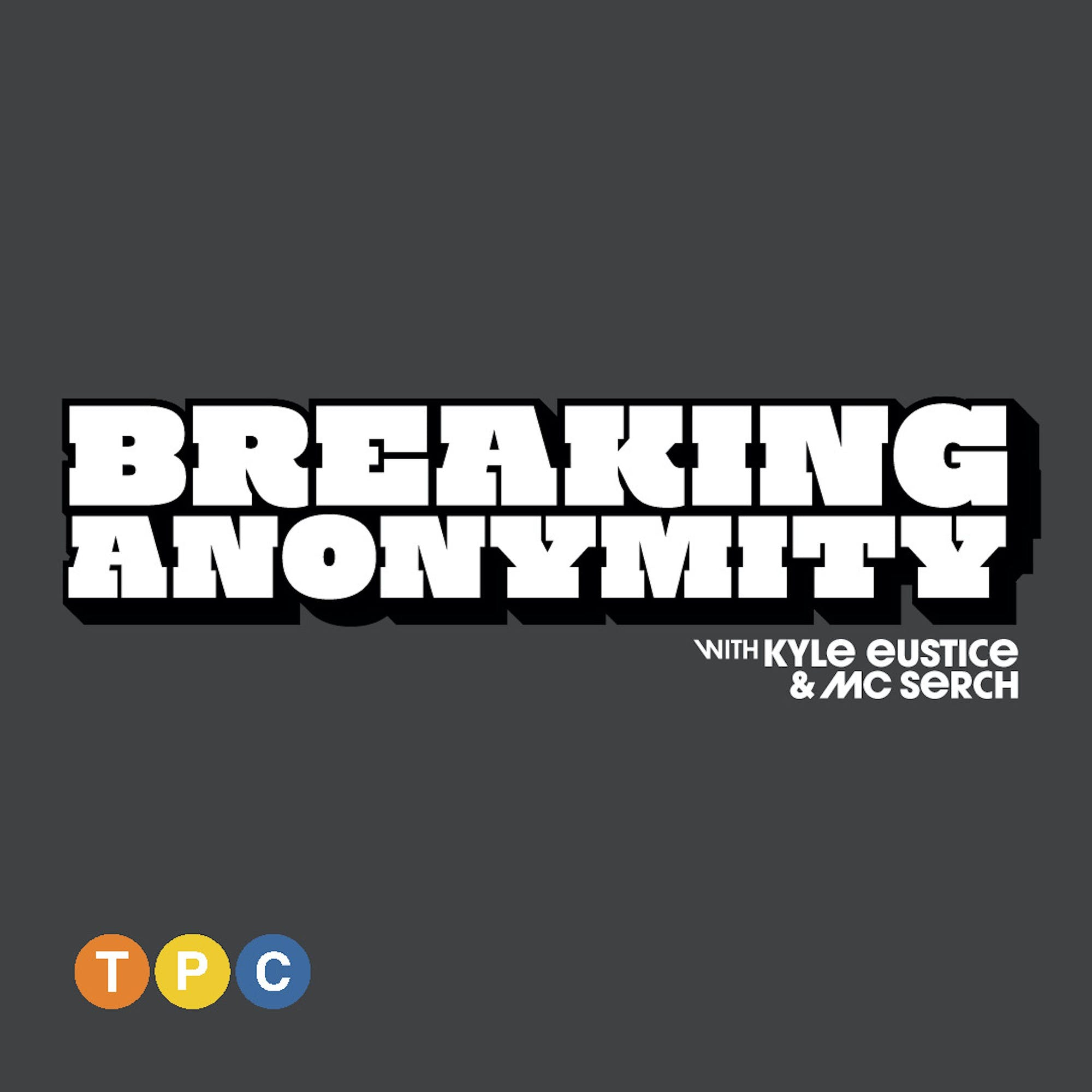 """Introducing """"Breaking Anonymity"""""""
