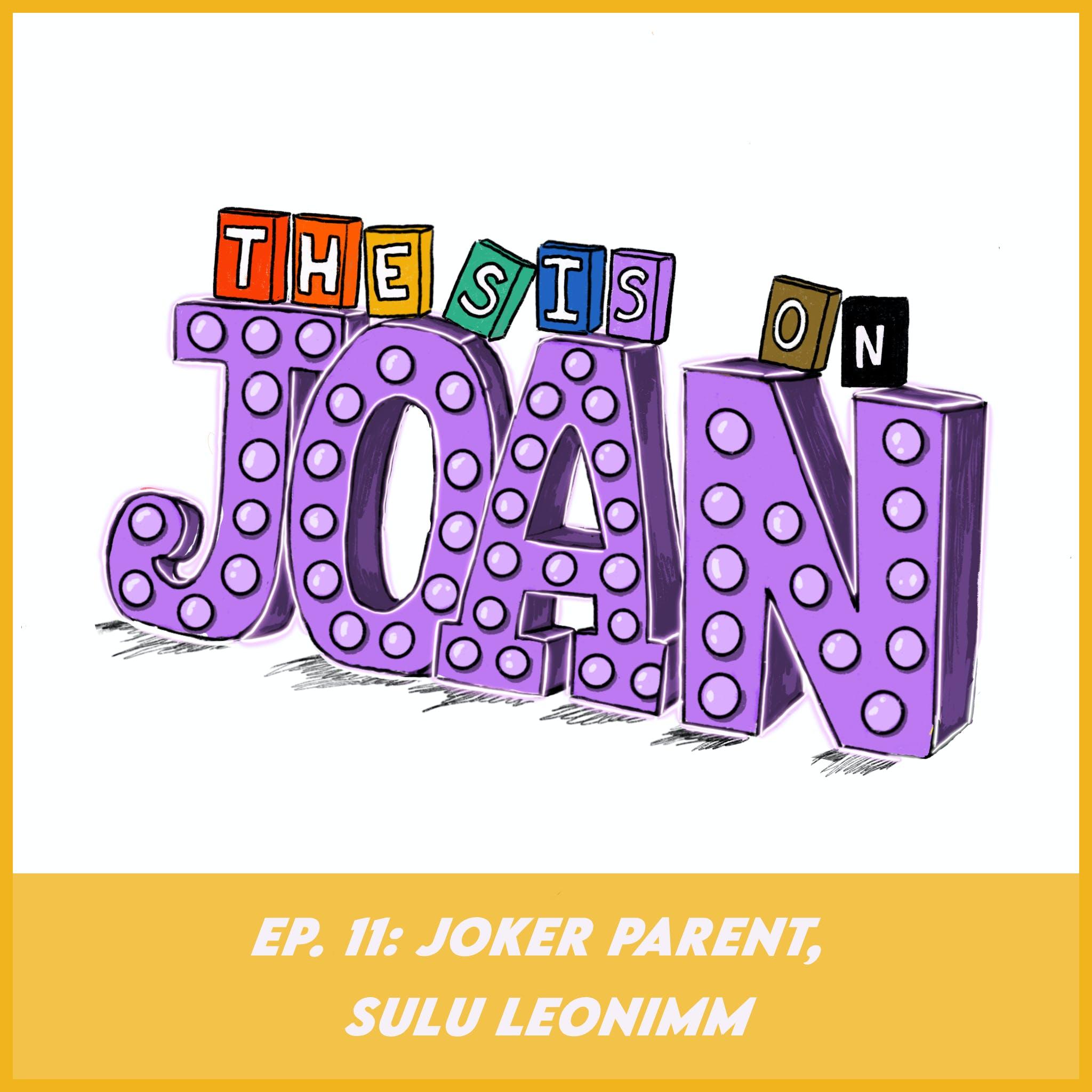 #11 Joker Parent, Sulu LeoNimm