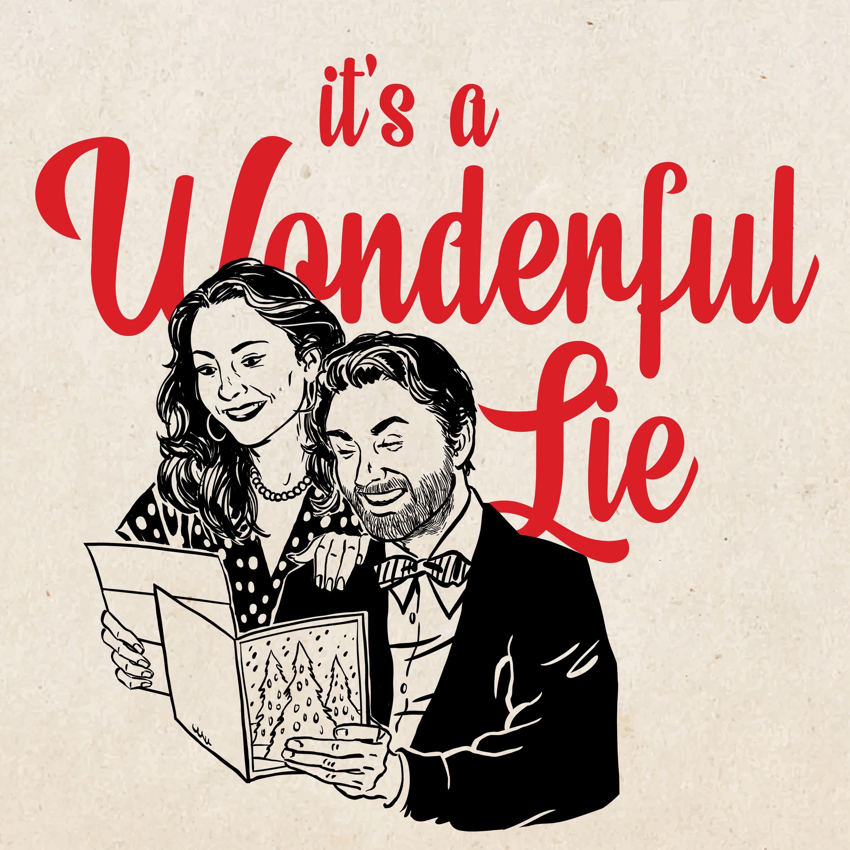 It's a Wonderful Lie