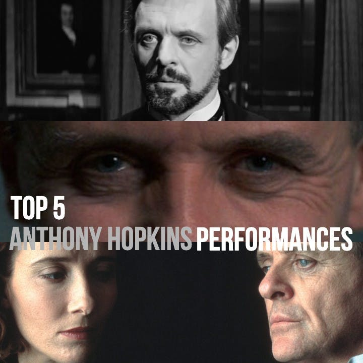 #815: Top 5 Anthony Hopkins Performances / The Father / Madness Rd. 1
