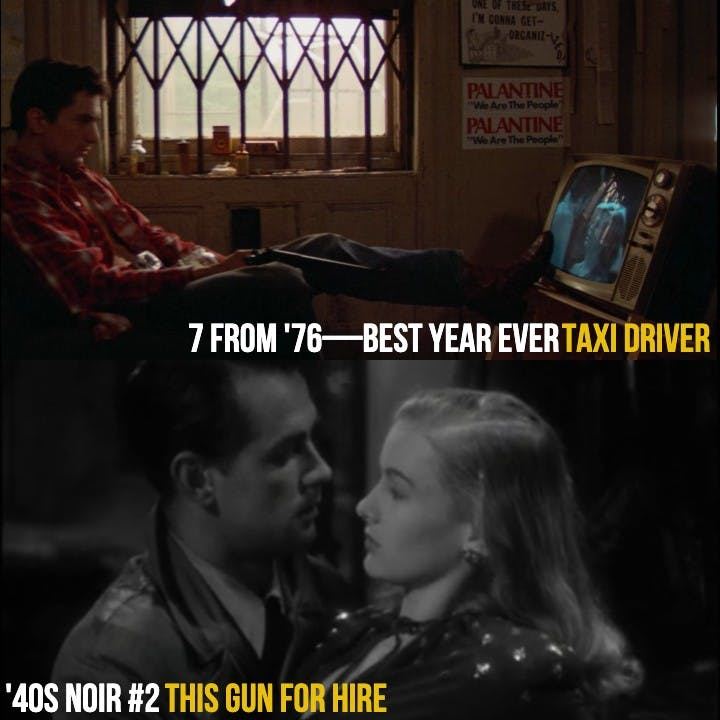#816: Taxi Driver (7 From '76) / This Gun for Hire ('40s Noir #2)