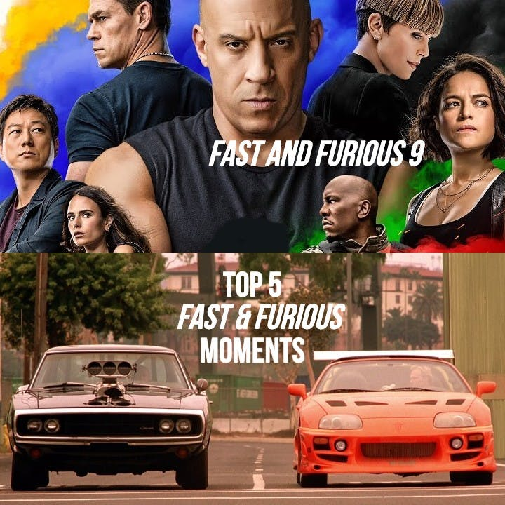 #831: F9 / Top 5 Fast & Furious Moments