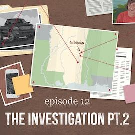The Investigation Pt. 2   12